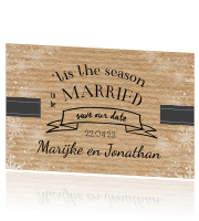 Stoere save the date - The season to be married