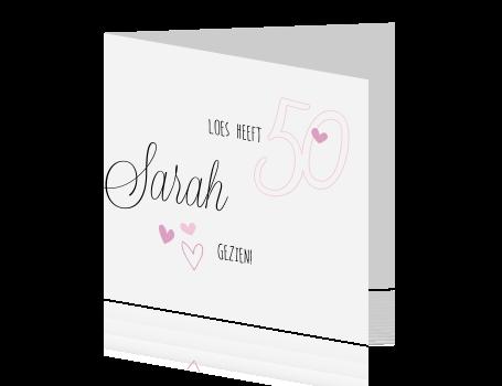 Genoeg Persoonlijk felicitatiekaartje 50 jaar voor een sarah &GU86