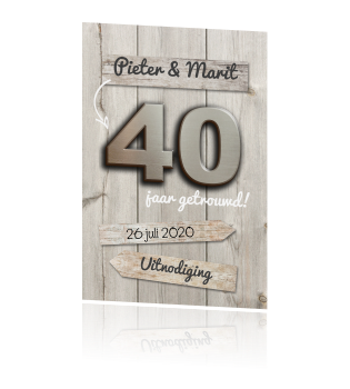 uitnodiging 40 jaar getrouwd 40 jaar getrouwd uitnodiging met houten bordjes uitnodiging 40 jaar getrouwd